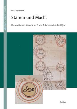 Abbildung von Orthmann   Stamm und Macht   2002   Die arabischen Stämme im 2. un...   01