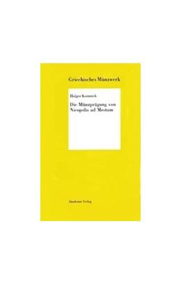 Abbildung von Komnick | Die Münzprägung von Nicopolis ad Mestum | 2003 | Griechisches Münzwerk