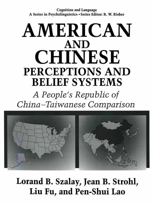 Abbildung von Fu / Lao / Strohl | American and Chinese Perceptions and Belief Systems | 1994