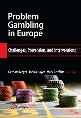 Abbildung von Meyer / Hayer / Griffiths   Problem Gambling in Europe   2008   Challenges, Prevention, and In...