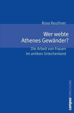 Abbildung von Reuthner   Wer webte Athenes Gewänder?   2006   Die Arbeit von Frauen im antik...   897