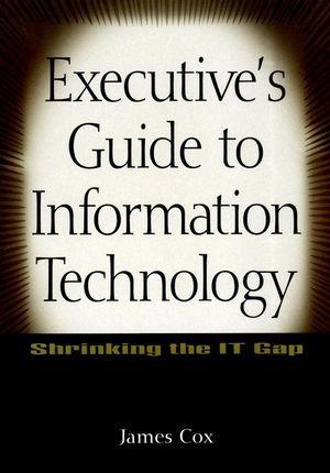 Abbildung von Cox | Executive's Guide to Information Technology | 1999
