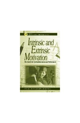 Abbildung von Sansone / Harackiewicz | Intrinsic and Extrinsic Motivation | 2000 | The Search for Optimal Motivat...