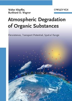 Abbildung von Klöpffer / Wagner | Atmospheric Degradation of Organic Substances | 2007