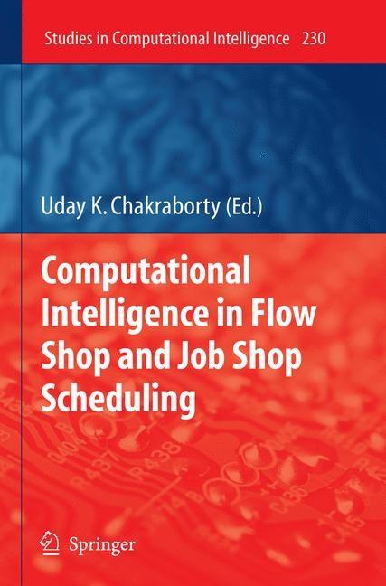 Abbildung von Chakraborty | Computational Intelligence in Flow Shop and Job Shop Scheduling | 2009