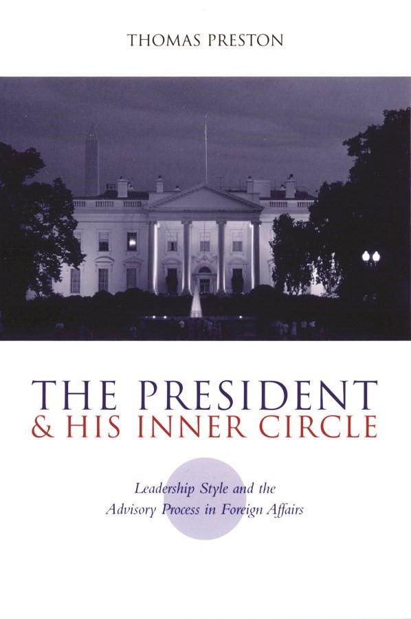Abbildung von Preston   The President and His Inner Circle   2001