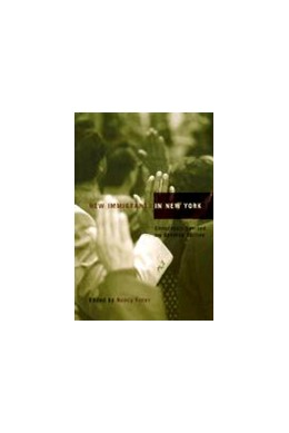 Abbildung von Foner | New Immigrants in New York | completely revised and updated edition | 2001