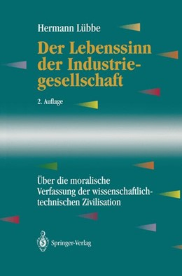 Abbildung von Lübbe | Der Lebenssinn der Industriegesellschaft | 2. Aufl. | 1994 | Über die moralische Verfassung...