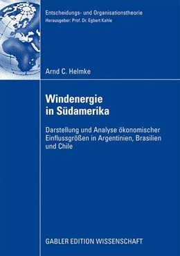 Abbildung von Helmke | Windenergie in Südamerika | 2009 | Darstellung und Analyse ökonom...