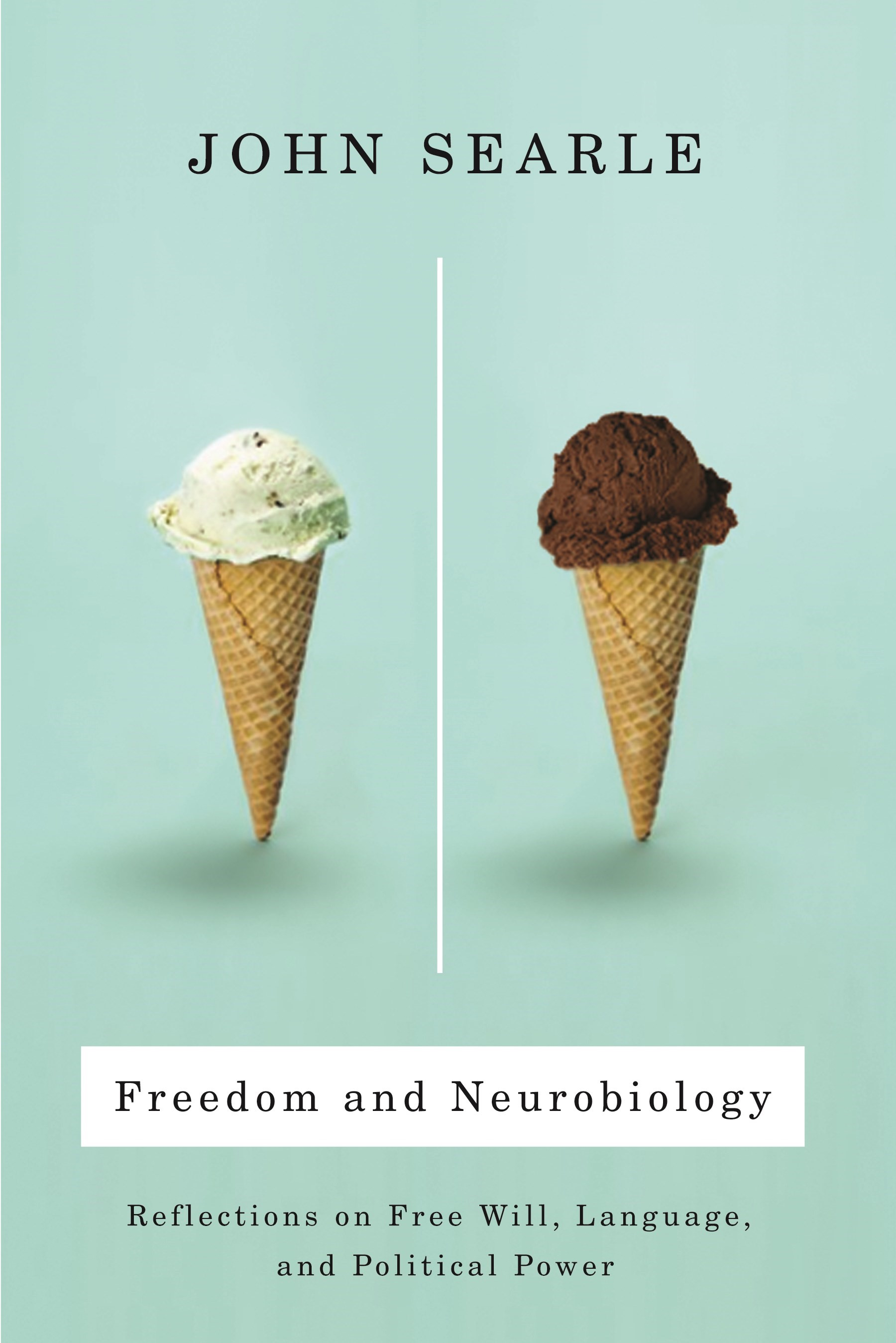 Abbildung von Searle | Freedom and Neurobiology | 2008