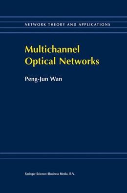 Abbildung von Peng-Jun Wan | Multichannel Optical Networks | 2000 | 1