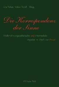 Abbildung von Felten / Roloff | Die Korrespondenz der Sinne | 2008