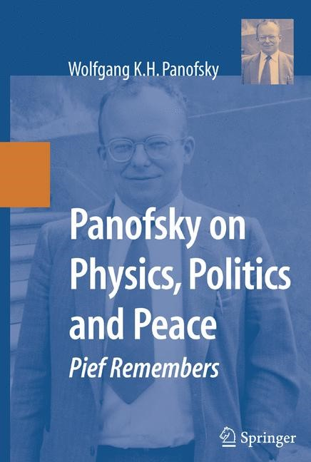 Abbildung von Panofsky | Panofsky on Physics, Politics, and Peace | 2007