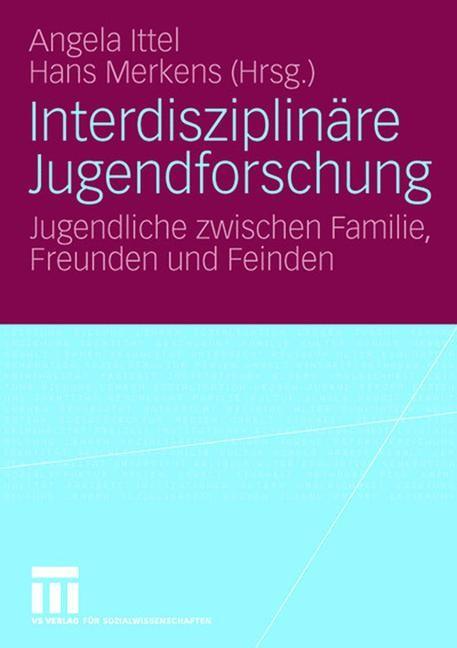 Abbildung von Ittel / Merkens | Interdisziplinäre Jugendforschung | 2006