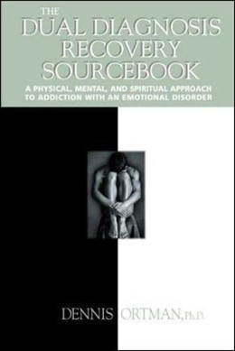 Abbildung von Ortman   The Dual Diagnosis Recovery Sourcebook   2000   A Physical, Mental, and Spirit...