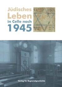 Abbildung von Jüdisches Leben in Celle nach 1945 | 2005