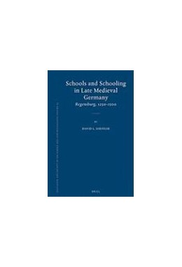 Abbildung von Sheffler | Schools and Schooling in Late Medieval Germany | 2008