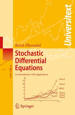 Abbildung von Øksendal | Stochastic Differential Equations | Softcover reprint of the original 6th ed. 2003 | 2014 | An Introduction with Applicati...