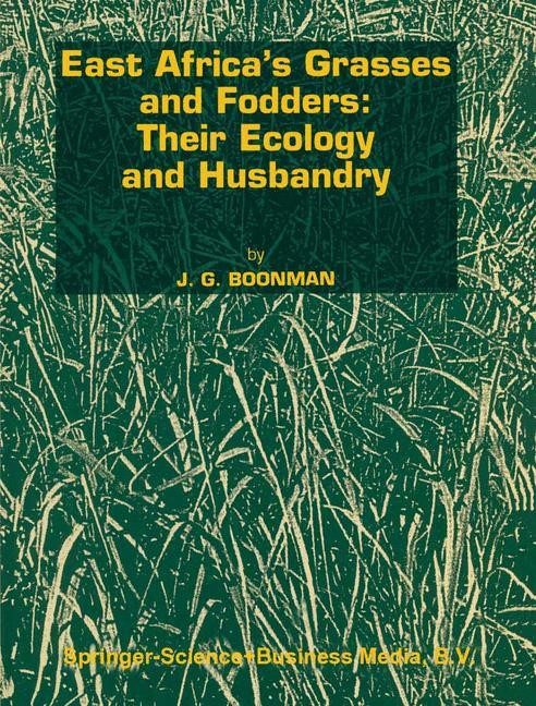 Abbildung von Boonman | East Africa's grasses and fodders: Their ecology and husbandry | 1993