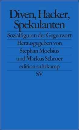 Abbildung von Moebius / Schroer | Diven, Hacker, Spekulanten | 2010