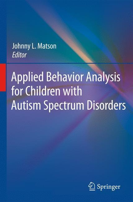 Abbildung von Matson | Applied Behavior Analysis for Children with Autism Spectrum Disorders | 2009