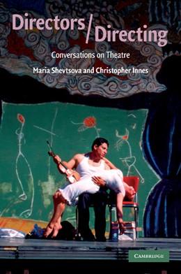 Abbildung von Shevtsova / Innes   Directors/Directing   2009   Conversations on Theatre