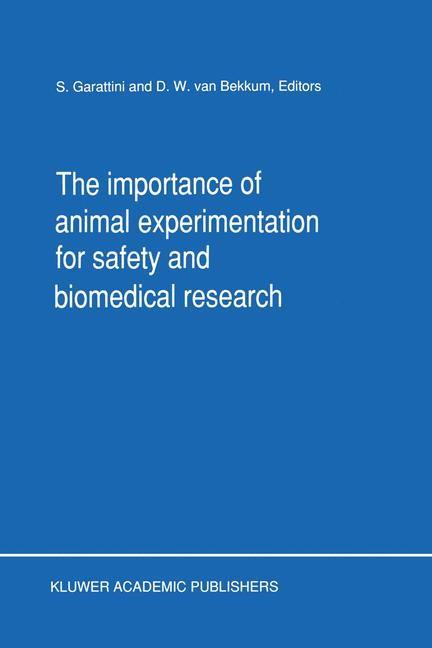 Abbildung von Garattini / van Bekkum | The Importance of Animal Experimentation for Safety and Biomedical Research | 1990