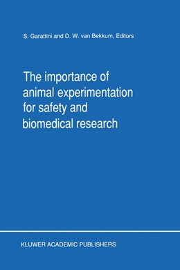 Abbildung von Garattini / van Bekkum | The Importance of Animal Experimentation for Safety and Biomedical Research | 1990