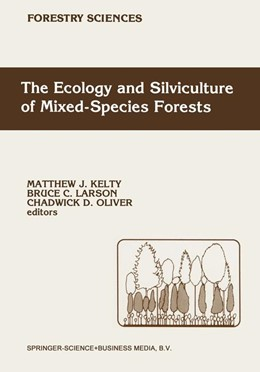 Abbildung von Kelty / Larson / Oliver | The Ecology and Silviculture of Mixed-Species Forests | 1992 | A Festschrift for David M. Smi... | 40