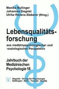 Abbildung von Bullinger / Siegrist / Ravens-Sieberer | Lebensqualitätsforschung aus medizinpsychologischer und -soziologischer Perspektive | 2000