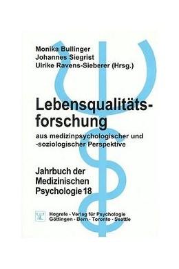 Abbildung von Bullinger / Siegrist / Ravens-Sieberer | Lebensqualitätsforschung aus medizinpsychologischer und -soziologischer Perspektive | 2000 | 18