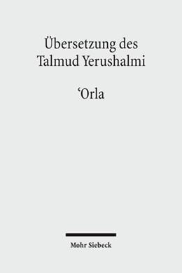 Abbildung von Hengel / Schäfer / Avemarie / Becker / Hüttenmeister | Übersetzung des Talmud Yerushalmi | 2009