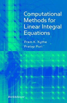 Abbildung von Kythe / Puri | Computational Methods for Linear Integral Equations | 2002