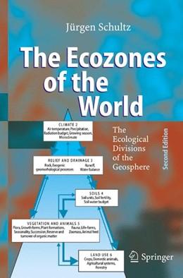Abbildung von Schultz | The Ecozones of the World | 2nd ed. | 2005