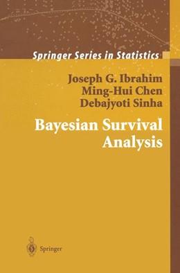 Abbildung von Ibrahim / Chen / Sinha | Bayesian Survival Analysis | 1st ed. 2001. Corr. 2nd printing | 2004