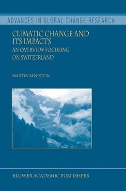 Abbildung von Beniston | Climatic Change and Its Impacts | 2004