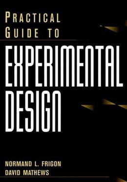 Abbildung von Frigon / Mathews | Practical Guide to Experimental Design | 1996