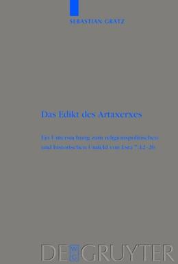 Abbildung von Grätz   Das Edikt des Artaxerxes   Reprint 2015   2004   Eine Untersuchung zum religion...   337