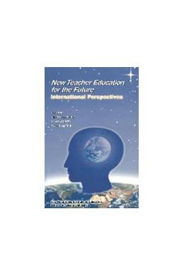 Abbildung von Yin Cheong Cheng / King Wai Chow / Kwok Tung Tsui | New Teacher Education for the Future | 2001 | International Perspectives