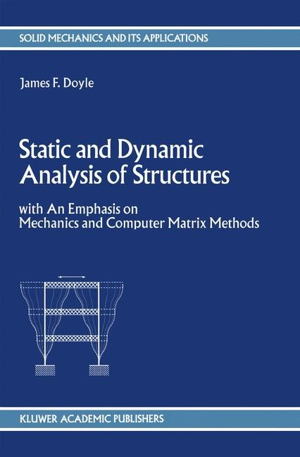 Abbildung von Doyle | Static and Dynamic Analysis of Structures | 1991