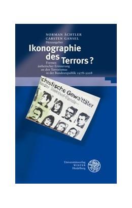 Abbildung von Ächtler / Gansel | Ikonographie des Terrors? | 2010 | Formen ästhetischer Erinnerung... | 273