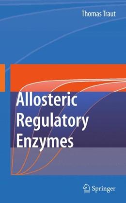Abbildung von Traut | Allosteric Regulatory Enzymes | 2007