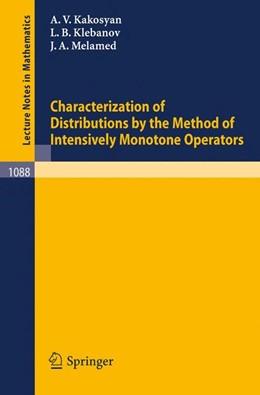 Abbildung von Kakosyan / Klebanov / Melamed | Characterization of Distributions by the Method of Intensively Monotone Operators | 1984 | 1088