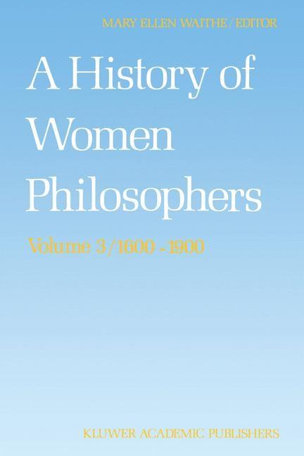 Abbildung von Waithe | A History of Women Philosophers | 1991