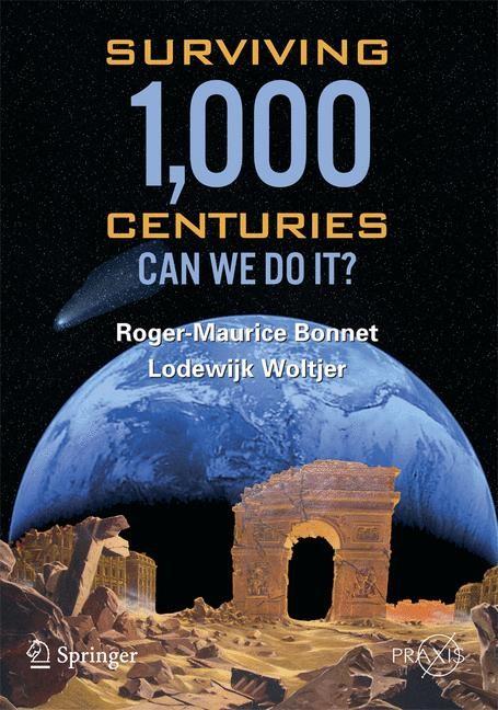 Abbildung von Bonnet / Woltjer | Surviving 1000 Centuries | 2008 | 2008