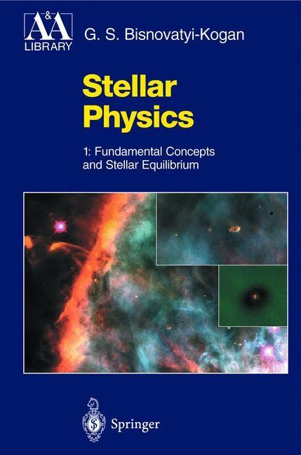 Abbildung von Bisnovatyi-Kogan   Stellar Physics   2001