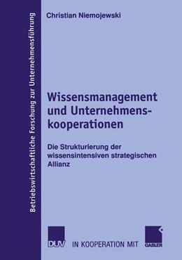 Abbildung von Niemojewski | Wissensmanagement und Unternehmenskooperationen | 2005 | Die Strukturierung der wissens... | 48