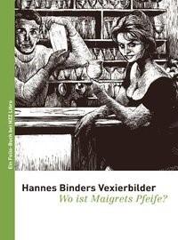 Abbildung von Hannes Binders Vexierbilder | 2009