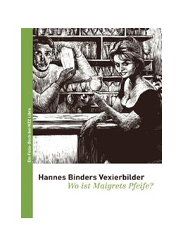 Abbildung von Hannes Binders Vexierbilder | 2009 | Wo ist Maigrets Pfeife