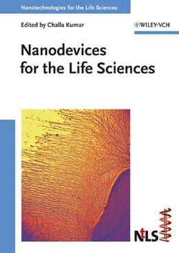 Abbildung von Kumar | Nanodevices for the Life Sciences | 2006